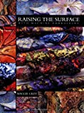 Raising the Surface with Machine Embroidery