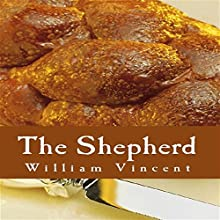 The Shepherd (       UNABRIDGED) by William Vincent Narrated by Andrew L. Barnes