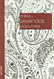 img - for Mitos y leyendas populares / Myths and folktales (Spanish Edition) book / textbook / text book