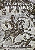 Les monnaies romaines...