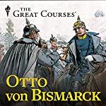 Otto von Bismarck | Jonathan Steinberg