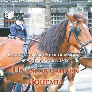 Un Escandalo en Bohemia [A Scandal in Bohemia] Audiobook