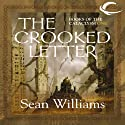 The Crooked Letter: Books of the Cataclysm One (       UNABRIDGED) by Sean Williams Narrated by Eric Michael Summerer