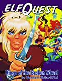 Kings of the Broken Wheel (Elfquest Graphic Novel, No 8) (0936861363) by Pini, Wendy