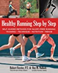 Healthy Running Step by Step: Self-Gu...
