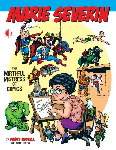 Marie Severin: The Mirthful Mistress of Comics