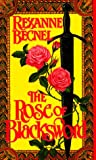 The Rose of Blacksword (0440209102) by Becnel, Rexanne