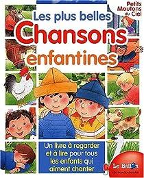 LES PLUS BELLES CHANSONS ENFANTINES