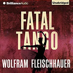 Fatal Tango Hörbuch