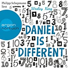 Daniel Is Different Hörbuch von Wesley King Gesprochen von: Philipp Schepmann