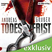Todesfrist (Sneijder & Nemez 1) | Andreas Gruber