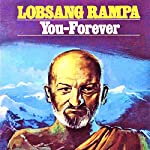 You - Forever | Lobsang Rampa