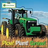 John Deere: Plow, Plant, Grow (John Deere (Parachute Press)) (John Deere (DK Hardcover))