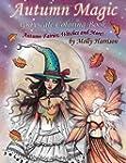 Autumn Magic Grayscale Coloring Book:...