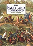 The Faeryland Companion (1862051208) by Phillpotts, Beatrice