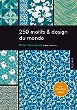 250 motifs & design du monde : pattern sourcebook