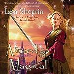 Armed & Magical: Raine Benares, Book 2 | Lisa Shearin