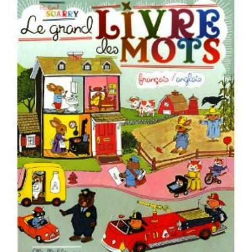 Le Grand Livre des Mots Francais et Anglais  [Richard Scarry] (Tapa Dura)