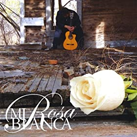 Amazon.com: Mi Rosa Blanca: David Gallegos: MP3 Downloads