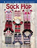 img - for Sock Hop, Make Your Feet Dance, knit designs, Philiospher's Wool (Leisure Arts #3597) book / textbook / text book