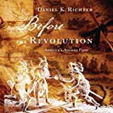img - for Before the Revolution: America's Ancient Pasts book / textbook / text book