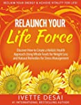 Relaunch Your Life Force; Reclaim You...