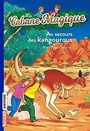 La Cabane magique, numéro 19 : Au secours des kangourous