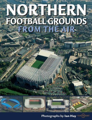 northern-football-grounds-from-the-air-discovery-guides-by-ian-hay-2008-07-10