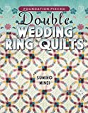 img - for Foundation-pieced Double Wedding Ring Quilts book / textbook / text book