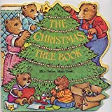 img - for The Christmas Tree Book (A Golden Shape Book) (A Golden Book for Early Childhood) book / textbook / text book