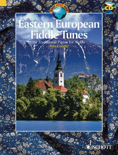 Eastern European Fiddle Tunes-80 Traditional Pieces for Violin BK/CD (Schott World Music) PDF