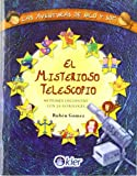 img - for El Misterioso Telescopio/ The Mystery Telescope: Mi Primer Encuentro Con La Astrologia/ My First Encounter With Astrology (Spanish Edition) book / textbook / text book
