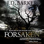 Forsaken: Book One of the Shadow Cove...