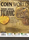 img - for Coin World Magazine (Unsinkable unthinkable Titanic, April 2012) book / textbook / text book