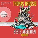 Beste Absichten | Thomas Brussig