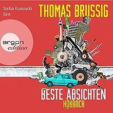 Beste Absichten Hörbuch von Thomas Brussig Gesprochen von: Stefan Kaminski