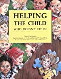 img - for Helping the Child Who Doesn't Fit in book / textbook / text book