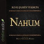 Holy Bible in Audio - King James Version: Nahum |  King James Version