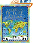 The Usborne Children's Picture Atlas:...