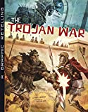 The Trojan War: A Graphic Retelling (Ancient Myths)