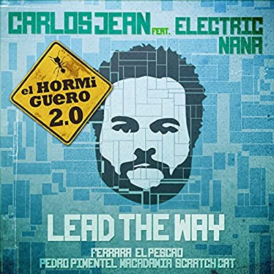 Lead the way El Hormiguero RMX