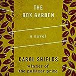 The Box Garden | Carol Shields