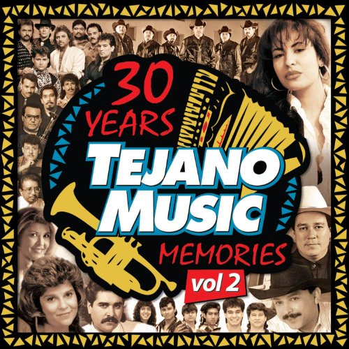 Intocable - 30 Years Of Tejano Music Memories, Vol.  2 - Zortam Music