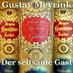 Der seltsame Gast | Gustav Meyrink