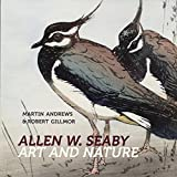 img - for Allen W. Seaby: Art and Nature book / textbook / text book