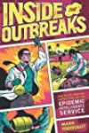 Inside the Outbreaks: The Elite Medic...
