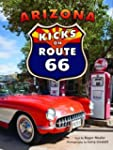 Arizona Kicks on Route 66 by Roger Na...