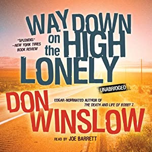 Way Down on the High Lonely Audiobook