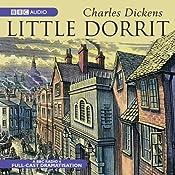Little Dorrit (Dramatised) | [Charles Dickens]