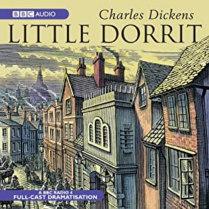 Little Dorrit (Dramatised) Performance